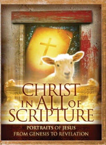 Christ In All Of Scripture: Portraits Of Jesus From Genesis To Revelation John S. Barnett