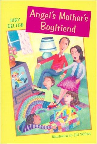 Angels Mothers Boyfriend  by  Judy Delton