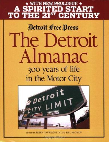The Detroit Almanac Peter Gavrilovich