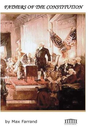 Fathers of the Constitution  by  Lee Crane