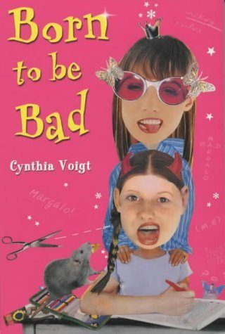 Born To Be Bad Cynthia Voigt