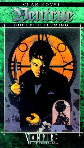 Ventrue (Vampire: The Masquerade: Clan Novel, #5)  by  Gherbod Fleming