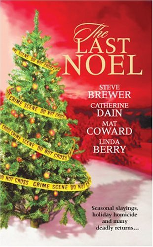 The Last Noel  by  Steve Brewer