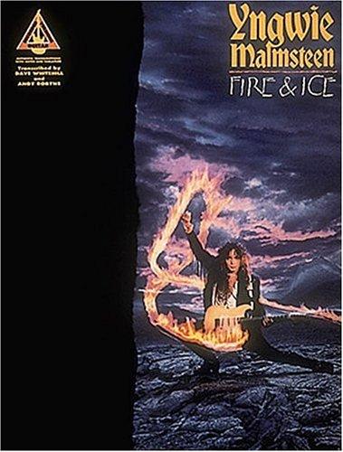 Yngwie Malmsteen - Fire and Ice  by  Yngwie Malmsteen