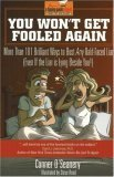 You Wont Get Fooled Again: More Than 101 Brilliant Ways to Bust Any Bald-Faced Liar (Even If the Liar Is Lying Beside You! Conner OSeanery