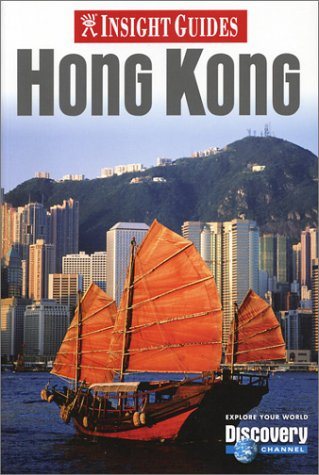 Insight Guides Hong Kong  by  Scott Rutherford