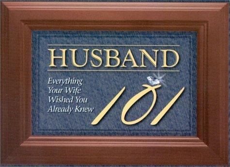 Husband 101  by  Pneuma Life