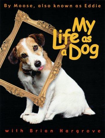 My Life as a Dog Brian Hargrove