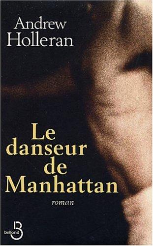Le Danseur de Manhattan  by  Andrew Holleran