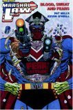 Marshal Law: Blood, Sweat and Fears  by  Pat Mills