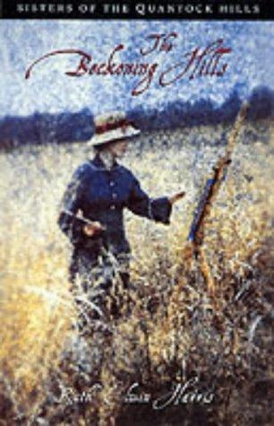The Beckoning Hills (Quantock Quartet, #2)  by  Ruth Elwin Harris