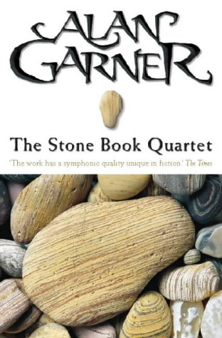The Stone Book Quartet  by  Alan Garner