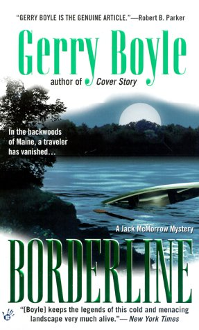 Borderline (Jack McMorrow Mystery #5) Gerry Boyle