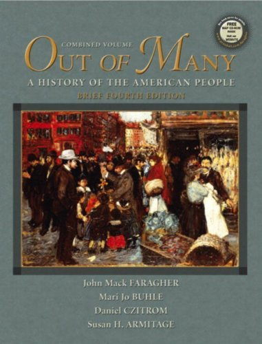 Out of Many, Vols. 1 and 2, Brief Fourth Edition  by  John Mack Faragher