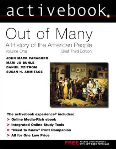 Activebook for Out of Many: A History of the American People, Volume I  by  John Mack Faragher