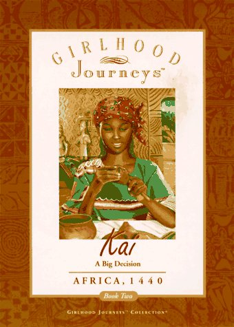 Kai: A Big Decision, Africa, 1440  by  Sharon Shavers Gayle