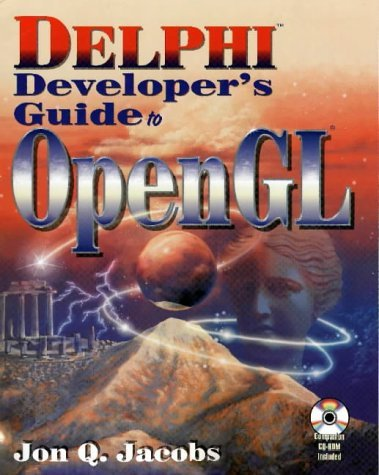 Delphi Developers Guide to OpenGL  by  Jon Jacobs