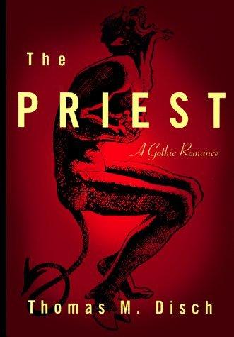 The Priest Thomas M. Disch