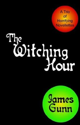 The Witching Hour  by  James Edwin Gunn