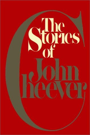 The Stories Of John Cheever   Part 1 Of 2 John Cheever