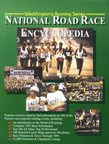 Pacific Road Race Encyclopedia (Weddington Running Series) Michael Weddington
