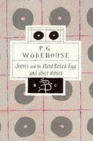 Jeeves And The Hard Boiled Egg And Other Stories P.G. Wodehouse