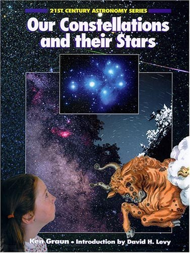 Our Constellations and Their Stars  by  Ken Graun