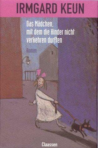 Das Mädchen, mit dem die Kinder nicht verkehren durften  by  Irmgard Keun