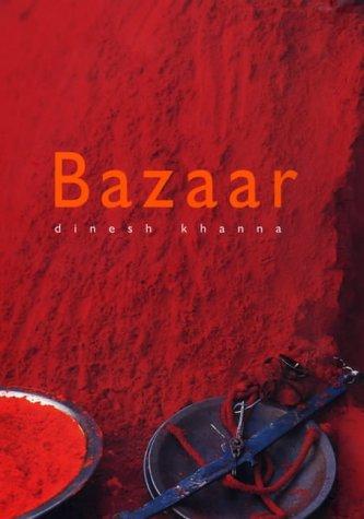 Bazaar  by  Dinesh Khanna