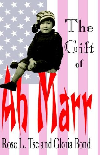 The Gift of Ah Marr  by  Rose L. Tse