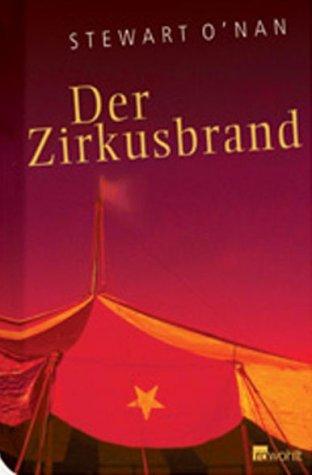 Der Zirkusbrand. Eine Wahre Geschichte  by  Stewart ONan
