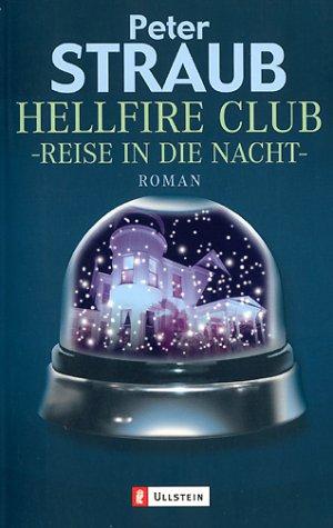 Hellfire Club: Reise In Die Nacht Peter Straub