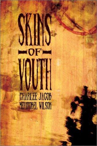 Skins of Youth Charlee Jacob