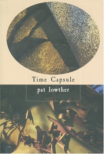 Time Capsule  by  Pat Lowther