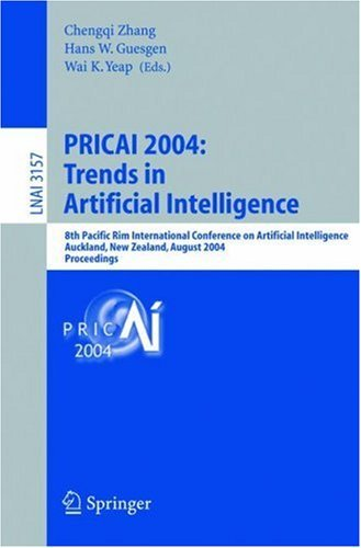 Pricai 2004: Trends in Artificial Intelligence: 8th Pacific Rim International Conference on Artificial Intelligence, Auckland, New Zealand, August 9-13, 2004, Proceedings  by  Chengqi Zhang