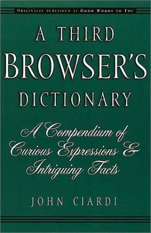 A Third Browsers Dictionary John Ciardi