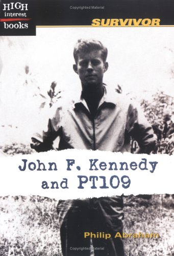 John F Kennedy and Pt109  by  Philip Abraham