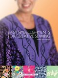 Easy Embellishments for Creative Sewing  by  Barbara Weiland