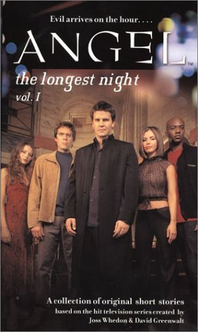 The Longest Night (Angel: Season 3, #3)  by  Pierce Askegren