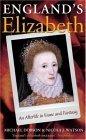 Englands Elizabeth: An Afterlife in Fame and Fantasy Michael Dobson