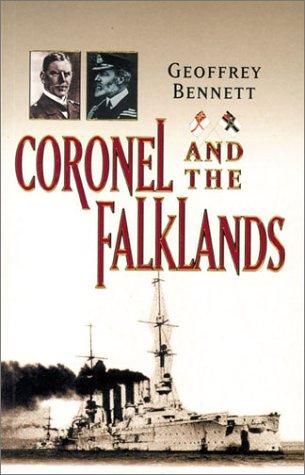 Coronel and the Falklands Geoffrey Bennett