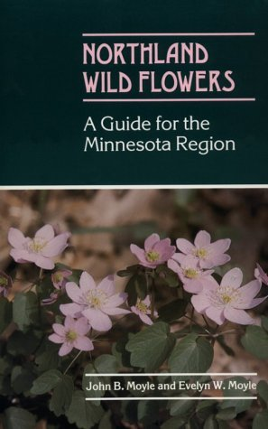 Northland Wildflowers  by  John B. Moyle