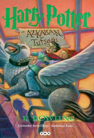 Harry Potter Ve Azkaban Tutsağı (Harry Potter, #3)  by  J.K. Rowling