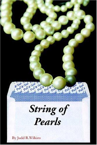 String of Pearls Judd R. Wilkins
