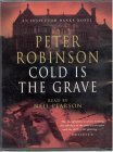 Cold Is The Grave (Inspector Banks, #11)  by  Peter Robinson