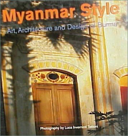 Myanmar Style  by  Elizabeth Moore