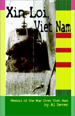 Xin Loi, Viet Nam Al Sever