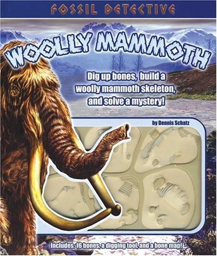 Fossil Detective: Woolly Mammoth  by  Dennis Schatz