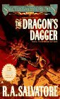 The Dragons Dagger (Spearwielders Tale, #2)  by  R.A. Salvatore