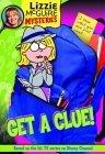 Get a Clue! (Lizzie McGuire Mysteries, #1)  by  Lisa Banim